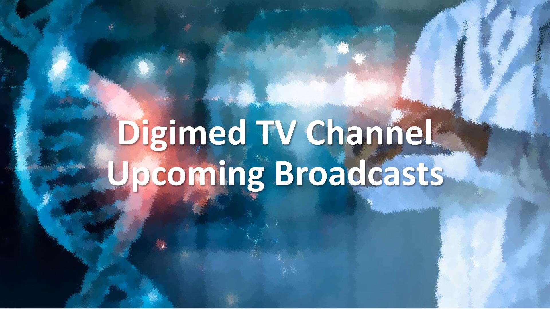 Click to view a video of upcoming broadcasts